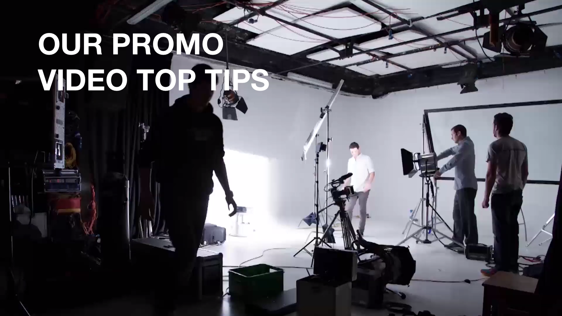 Our Promo Video Top Tips