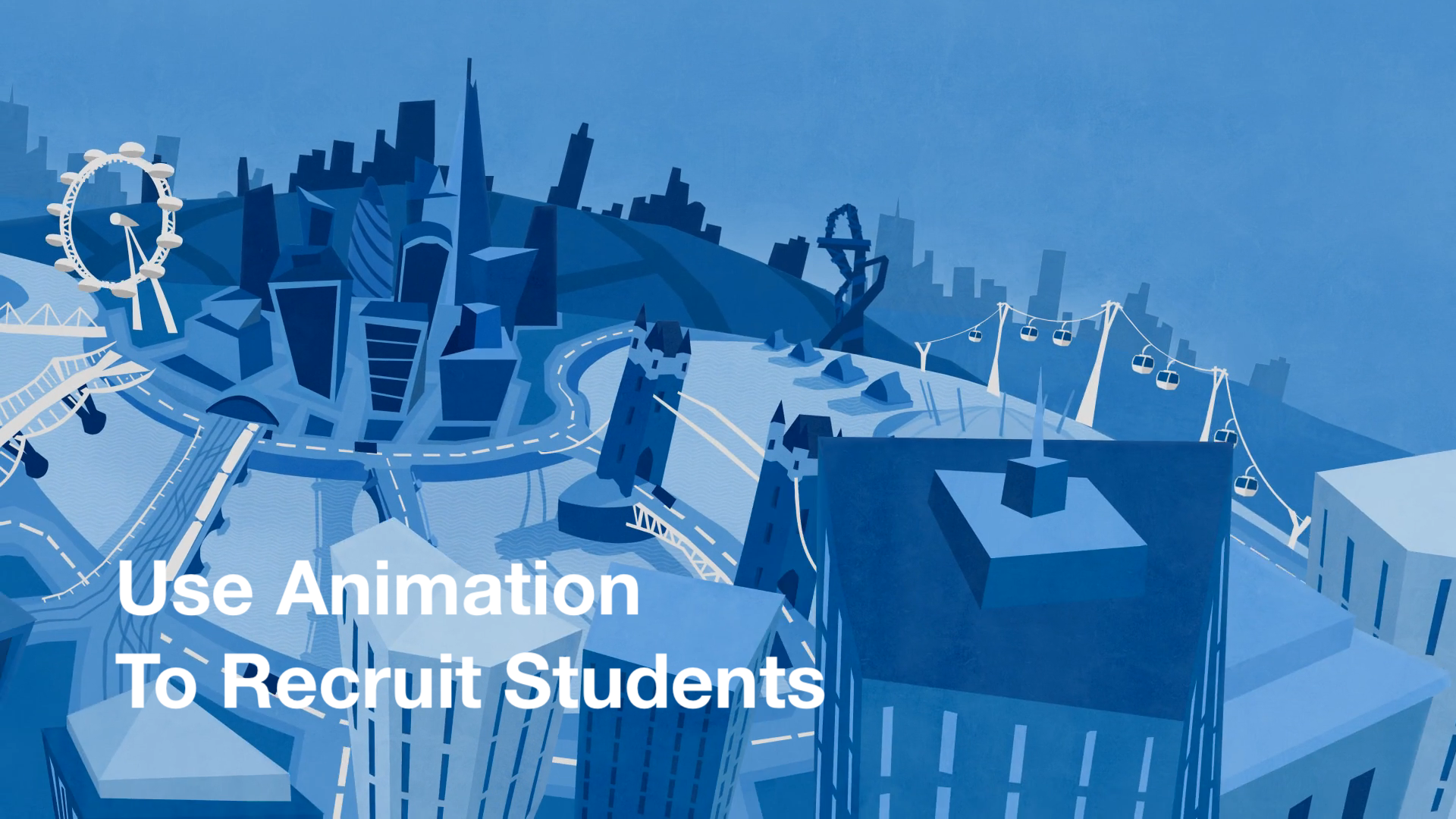 Use Animation to recruit Students