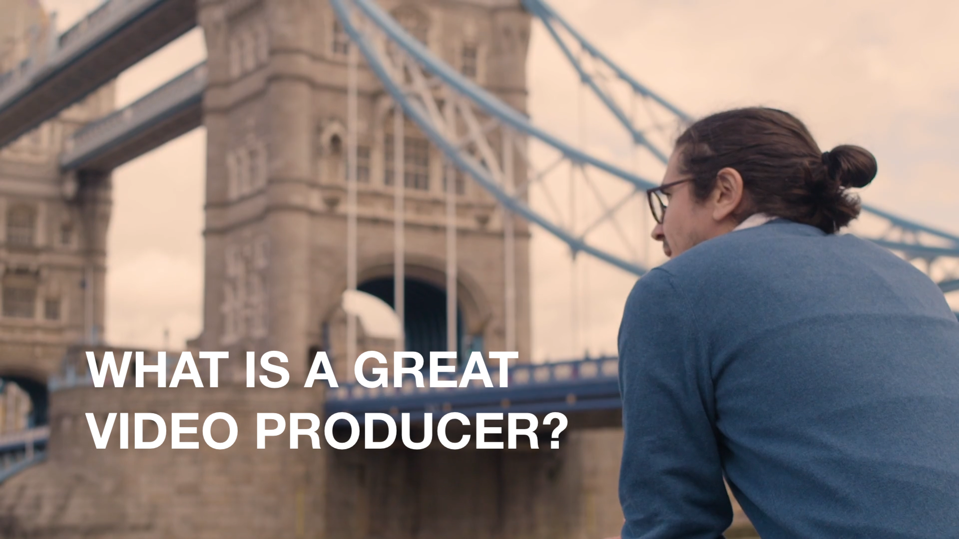 What is a Great Video Producer?